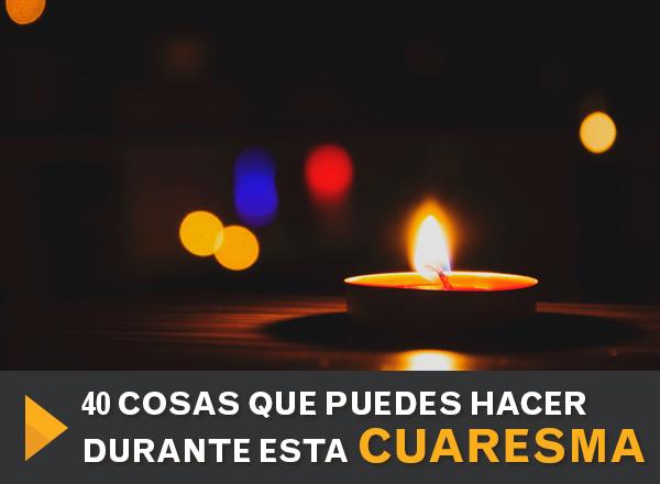40_Cosas_QuePuedesHacer_Cuaresma_2.jpg